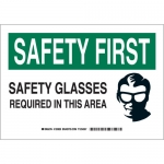 Brady 123831, First Safety Glasses Required… Sign