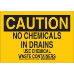 Brady 126030, No Chemicals In Drains Use Chemical… Sign