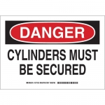 Brady 126180, 7″ x 10″ Aluminum Danger Cylinders Must Be Secured Sign