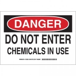 Brady 126201, Danger Do Not Enter Chemicals In Use Sign