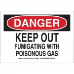 Brady 126304, Keep Out Fumigating with Poisonous Gas Sign