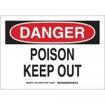 Brady 126376, 10″ x 14″ Polystyrene Danger Poison Keep Out Sign