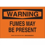 Brady 126557, 10″ x 14″ Polyester Warning Fumes May Be Present Sign