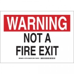 Brady 127107, 10″ x 14″ Aluminum Warning Not A Fire Exit Sign