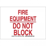 Brady 127212, 7″ x 10″ Aluminum Fire Equipment Do Not Block Sign