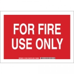 Brady 127236, 7″ x 10″ Aluminum For Fire Use Only Sign