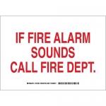 Brady 127251, If Fire Alarm Sounds Call Fire Dept Sign