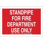 Brady 127314, Standpipe For Fire Department Use Only Sign