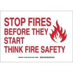 Brady 127326, Before They Start Think Firesafety Sign