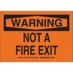 Brady 127365, 10″ x 14″ Aluminum Warning Not A Fire Exit Sign