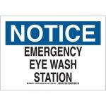 Brady 127402, Notice Emergency Eye Wash Station Sign