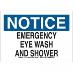 Brady 127414, Notice Emergency Eye Wash & Shower Sign
