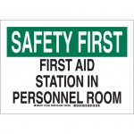 Brady 127426, B-401 Safety First First Aid… Sign