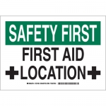 Brady 127432, Safety First First Aid Location Sign