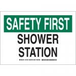 Brady 127444, 10″ x 14″ Polystyrene Safety First Shower Station Sign