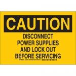 Brady 127492, Disconnect Power Supplies & Lock… Sign