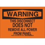 Brady 127588, Disconnect Does Not Remove All Power… Sign