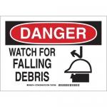 Brady 127938, 7″ x 10″ Aluminum Danger Watch For Falling Debris Sign
