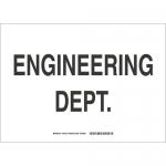 Brady 132123, 10″ x 14″ Polystyrene Engineering Dept Sign