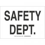 Brady 132126, 10″ x 14″ Polystyrene Safety Dept Sign