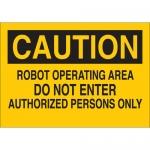 Brady 73472, Area Do Not Enter Authorized… Sign