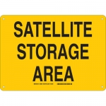 Brady 30669, 10″ x 14″ Aluminum Sattelite Storage Area Sign
