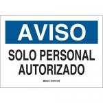 Brady 38662, 10″ x 14″ Polystyrene Aviso Solopersonal Autorizado Sign