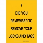 Brady 25877, Remember To Remove Your Locks & Tag Sign