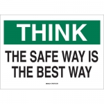 Brady 25340, Think the Safe Way Is the Best Way Sign