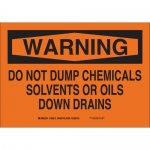 Brady 40936, Warning Do Not Dump Chemicals Solvents.. Sign