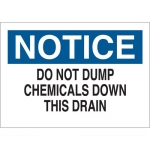 Brady 40920, Do Not Dump Chemicals Down This Drain Sign