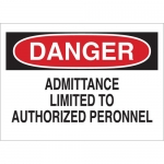 Brady 70820, Limited To Authorized Personnel Sign