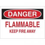 Brady 41889, 7″ x 10″ Aluminum Danger Flammable Keep Fire Away Sign