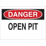 Brady 25621, 10″ x 14″ Polystyrene Danger Open Pit Sign