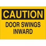 Brady 22508, Polystyrene Caution Door Swings Inward Sign