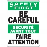 """Accuform FBMGNF993VS, Bilingual Safety Sign """"Safety First, Be Careful"""""""