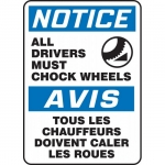 "Accuform FBMTKC815XF, Sign ""Notice, All Drivers Must Chock Wheels"""