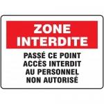 "Accuform FRMADC503XF, French Sign ""Zone Interdite…"" Dura-Fiberglass"