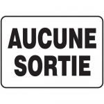 """Accuform FRMADC524XF, French Sign """"Aucune Sortie"""" Dura-Fiberglass"""