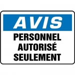 """Accuform FRMADC801VS, OSHA French Sign """"Avis, Personnel…"""""""