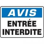 "Accuform FRMADC806VS, OSHA French Sign ""Avis, Entree Interdite"""