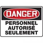 "Accuform FRMADM108VP, OSHA French Sign ""Personnel Autorise Seulement"""
