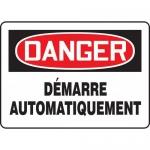 "Accuform FRMEQM004XT, Sign ""Demarre Automatiquement"" Dura-Plastic"