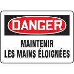 "Accuform FRMEQM065XF, French Sign ""Maintenir Les Mains Eloignees"""