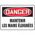 "Accuform FRMEQM140VS, French Sign ""Maintenir Les Mains Eloignees"""