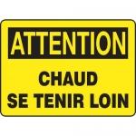 "Accuform FRMEQM604VS, French Sign ""Chaud Se Tenir Loin"" Adhesive Vinyl"