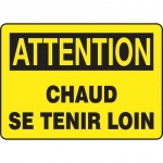 """Accuform FRMEQM749XF, French Sign """"Chaud Se Tenir Loin"""""""