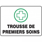 "Accuform FRMFSD441XF, French Sign ""Trousse De Premiers Soins"""