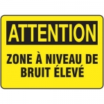 "Accuform FRMPPA638XF, French Sign ""Zone a Niveau De Bruit Eleve"""
