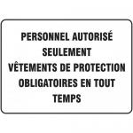 """Accuform FRMPPE557XL, Sign """"Personnel Autorise Seulement Vetements…"""""""